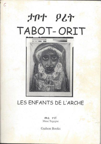 Tobot Orit Les Enfants de l'arch Prof. Muse Tegegne